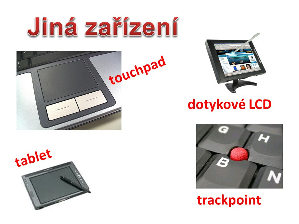 tablet dotykové LCD trackpoint touchpad