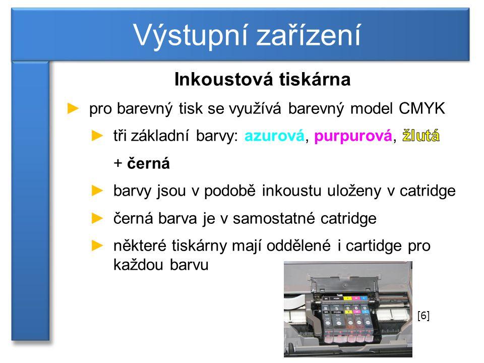 Výstupní zařízení [6]