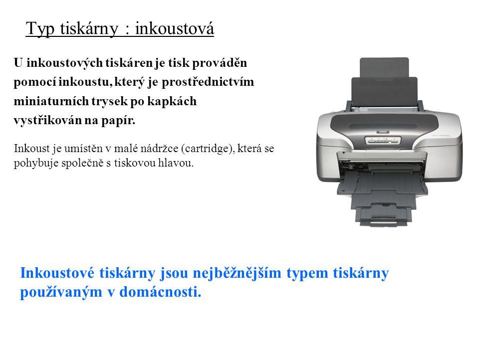 Nevýhody inkoustových tiskáren: vysoká cena za vytištěnou stránku nutnost použití kvalitního papíru poměrně nízká životnost cartridge s inkoustem Výhody inkoustových tiskáren: relativně nízká pořizovací cena jednoduchá možnost barevného tisku (různobarevné inkousty) poměrně vysoká kvalita tisku (je však silně závislá na použitém typu papíru )