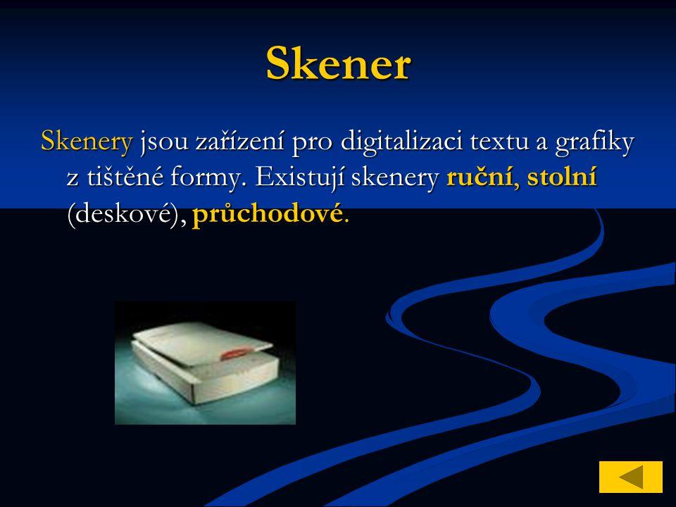 Skener Skenery jsou zařízení pro digitalizaci textu a grafiky z tištěné formy. Existují skenery ruční, stolní (deskové), průchodové.