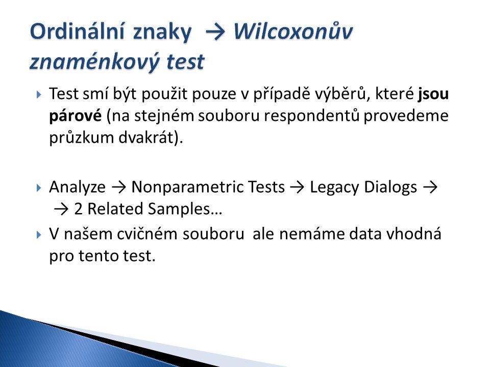  Test smí být použit pouze v případě výběrů, které jsou párové (na stejném souboru respondentů provedeme průzkum dvakrát).  Analyze → Nonparametric