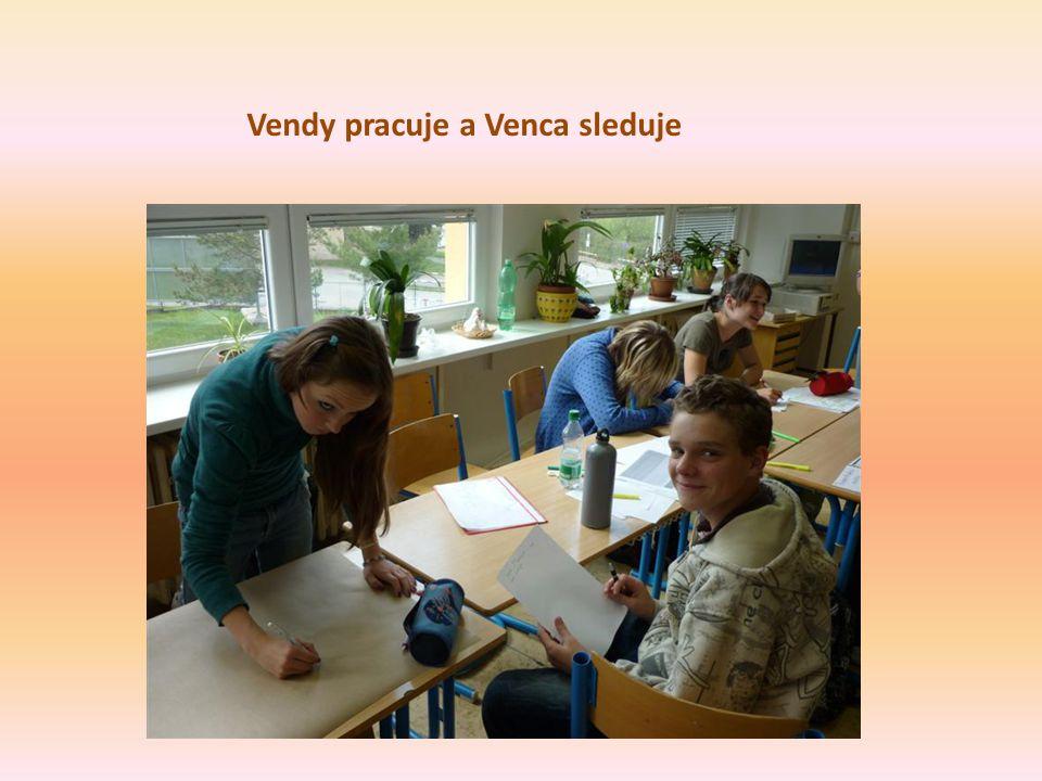 Vendy pracuje a Venca sleduje
