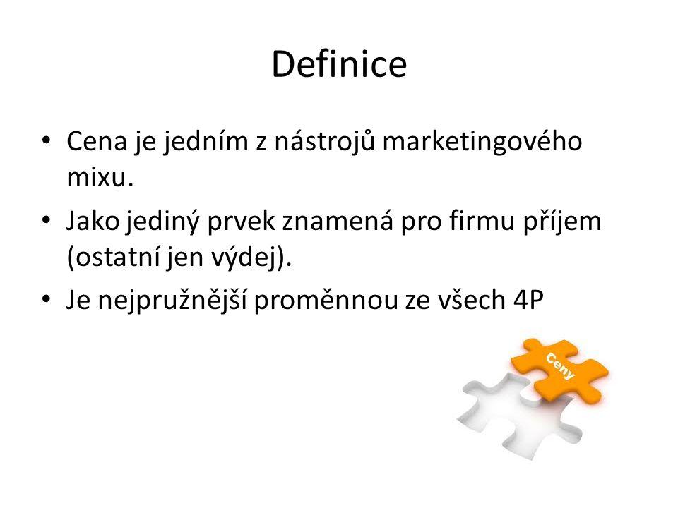 Definice Cena je jedním z nástrojů marketingového mixu. Jako jediný prvek znamená pro firmu příjem (ostatní jen výdej). Je nejpružnější proměnnou ze v