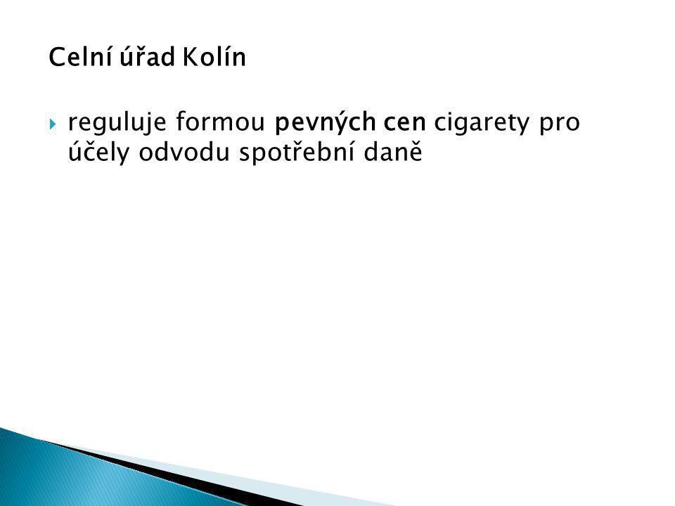 Celní úřad Kolín  reguluje formou pevných cen cigarety pro účely odvodu spotřební daně