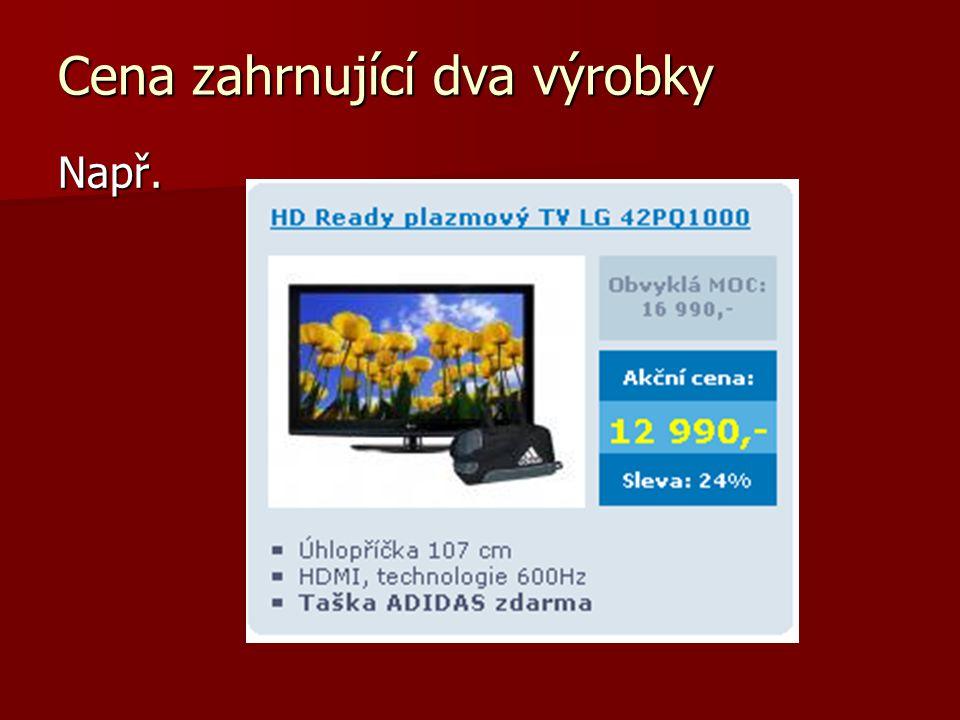 Cena zahrnující dva výrobky Např.