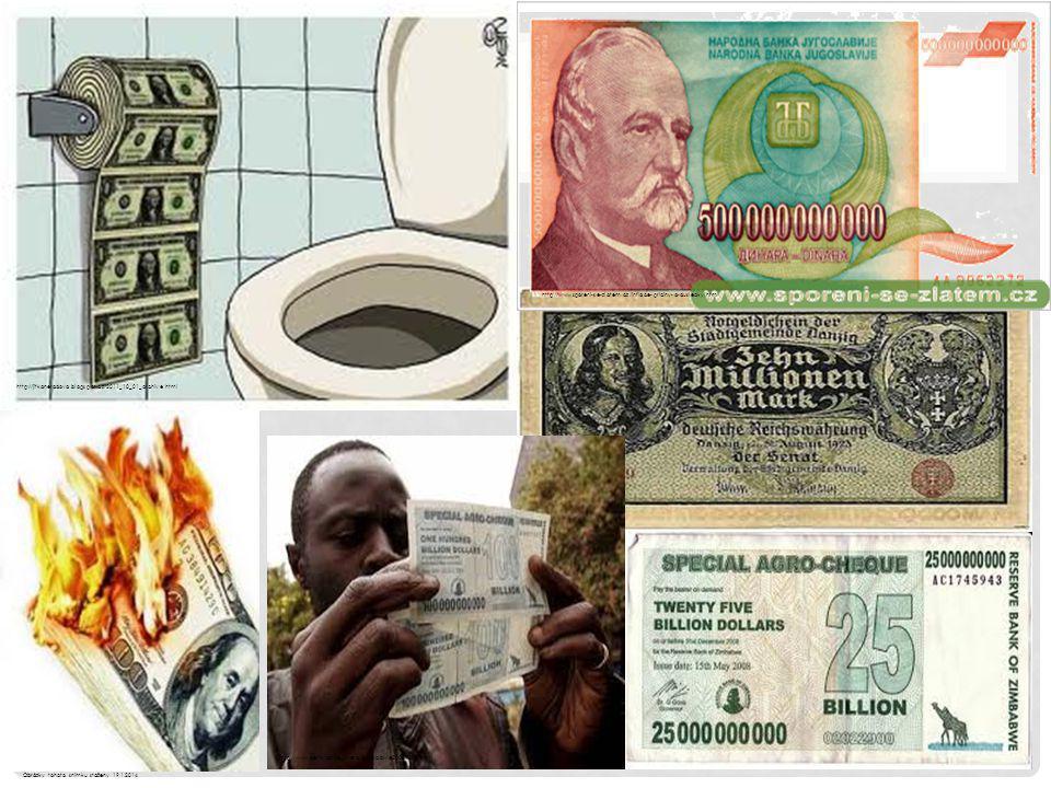 http://jitkaneradova.blogspot.cz/2011_10_01_archive.html http://www.denik.cz/ze_sveta/zimbabwe20081009.html http://www.sporeni-se-zlatem.cz/inflace-priciny-a-dusledky.htm Obrázky tohoto snímku staženy 19.1.2014