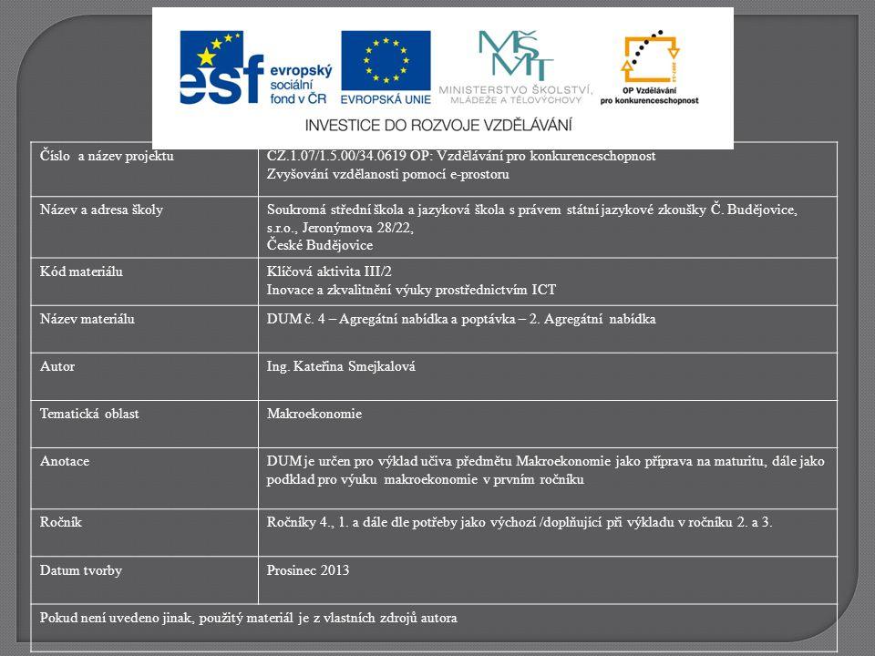 """http://www.miras.cz/seminarky/makroekonomie-n02-agregatni-nabidka-poptavka.phphttp://www.miras.cz/seminarky/makroekonomie-n02-agregatni-nabidka-poptavka.php, 11.12.2013 Ekonomická rovnováha se nalézá v bod ě """"E ."""