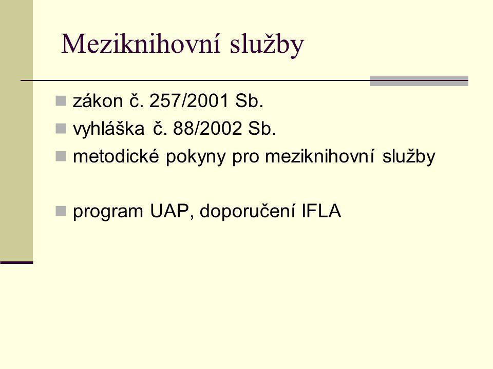 Meziknihovní služby zákon č. 257/2001 Sb. vyhláška č.