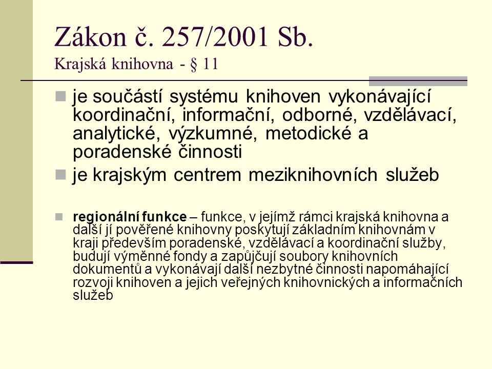 Zákon č.257/2001 Sb.