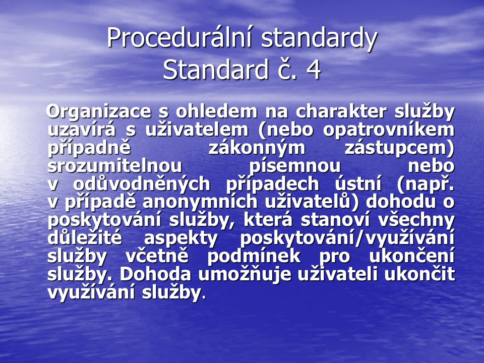 Procedurální standardy Standard č.