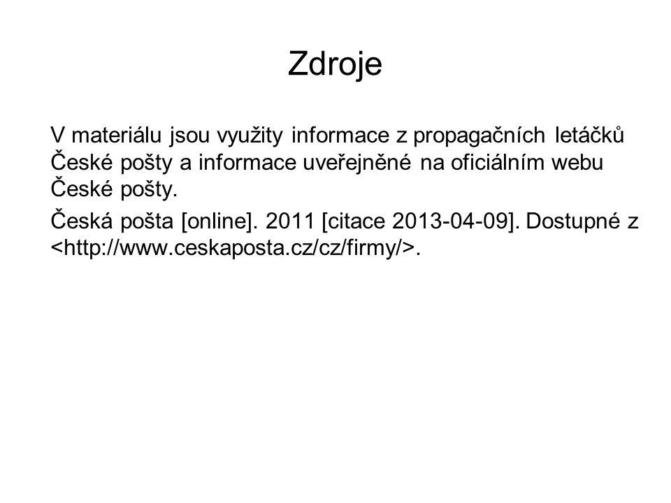 Zdroje V materiálu jsou využity informace z propagačních letáčků České pošty a informace uveřejněné na oficiálním webu České pošty.