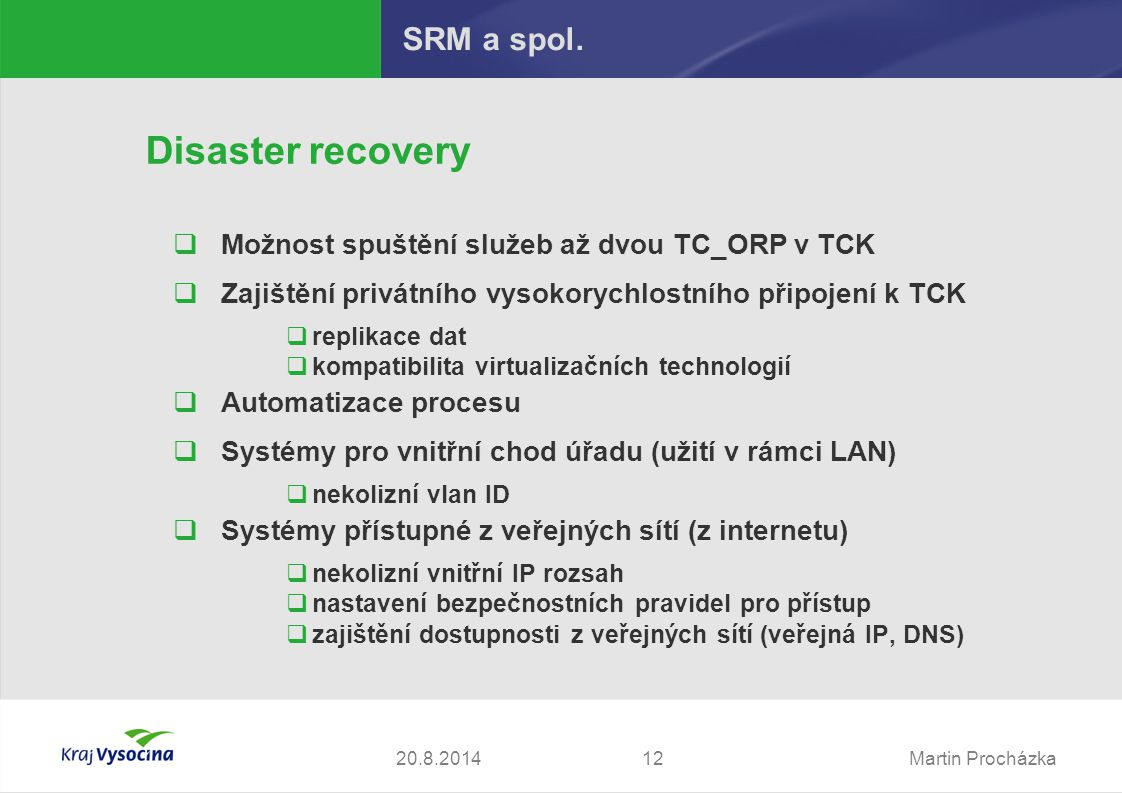 Martin Procházka1220.8.2014 SRM a spol.