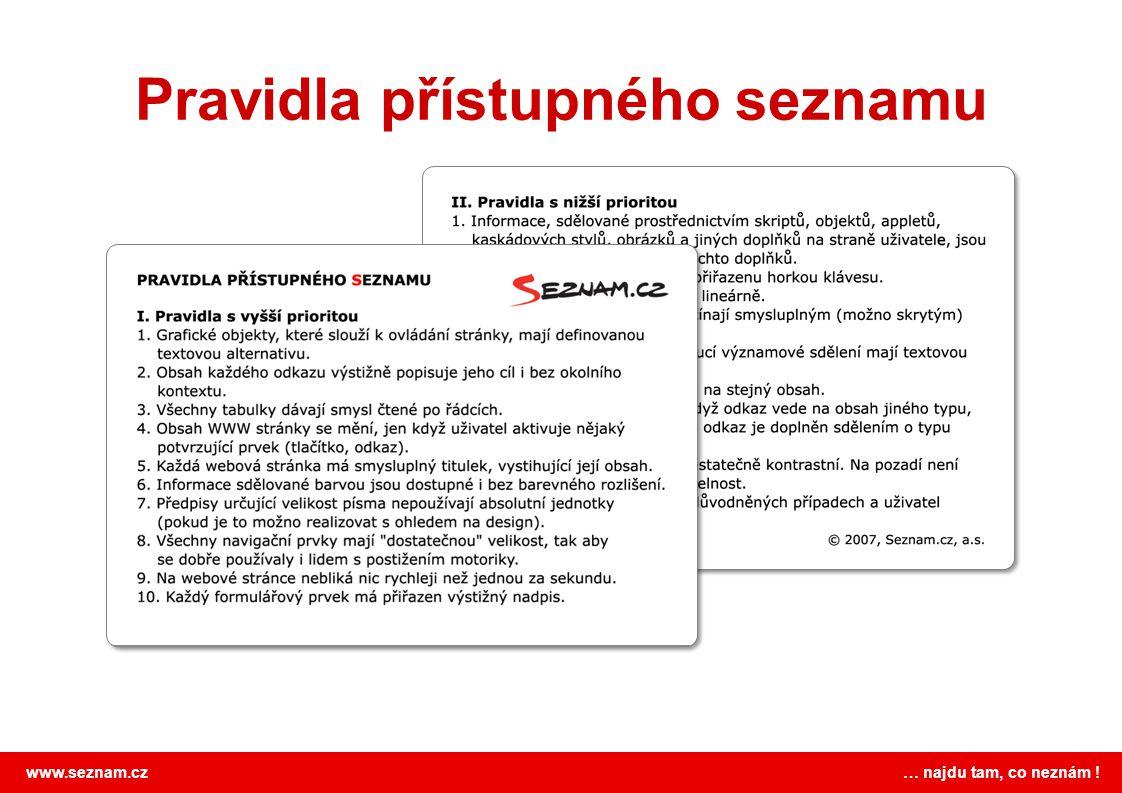 www.seznam.cz … najdu tam, co neznám ! Pravidla přístupného seznamu