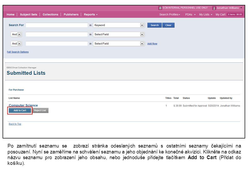 Po zamítnutí seznamu se zobrazí stránka odeslaných seznamů s ostatními seznamy čekajícími na posouzení.