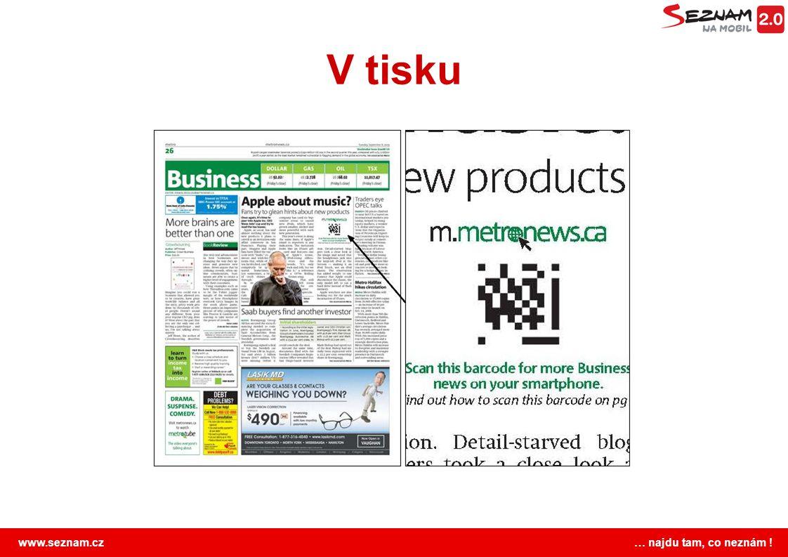 www.seznam.cz … najdu tam, co neznám ! V tisku
