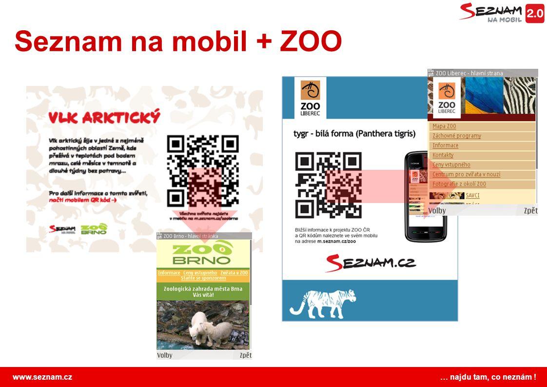 www.seznam.cz … najdu tam, co neznám ! Seznam na mobil + ZOO