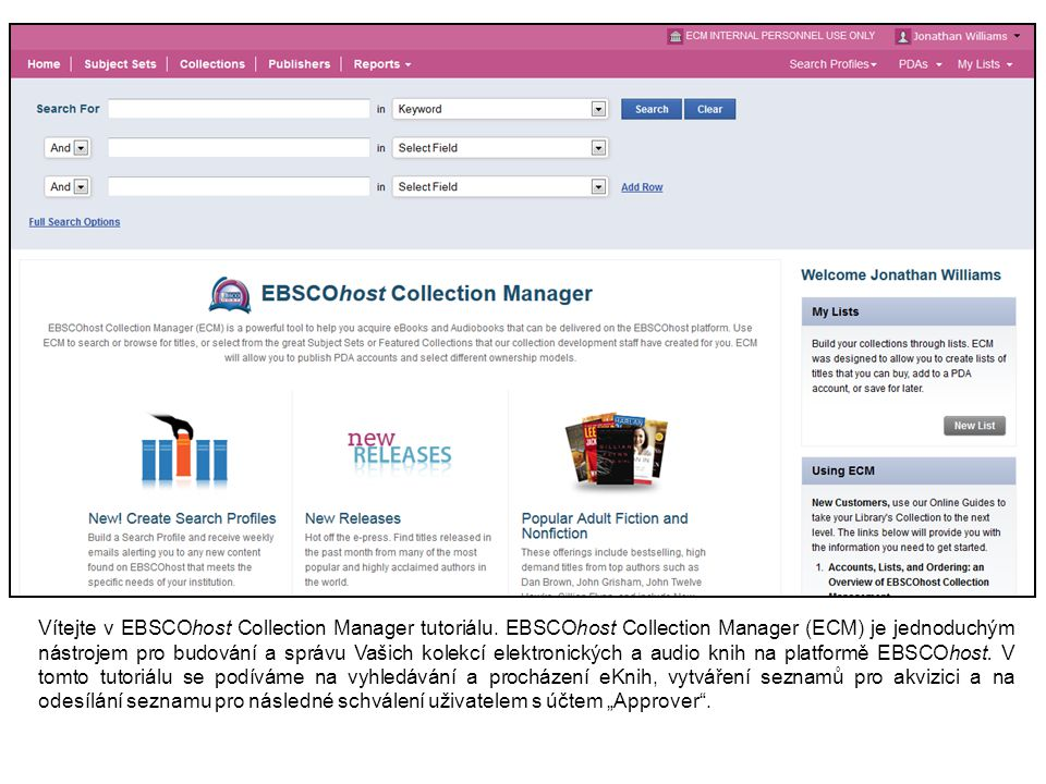 Vítejte v EBSCOhost Collection Manager tutoriálu.