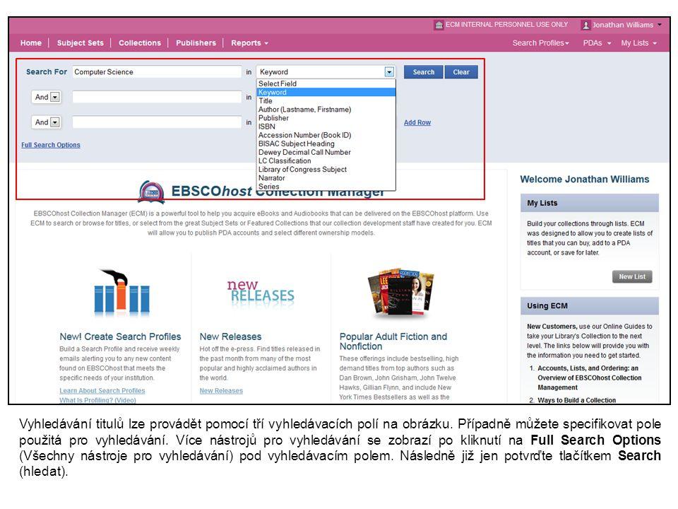 Vyhledávání titulů lze provádět pomocí tří vyhledávacích polí na obrázku.