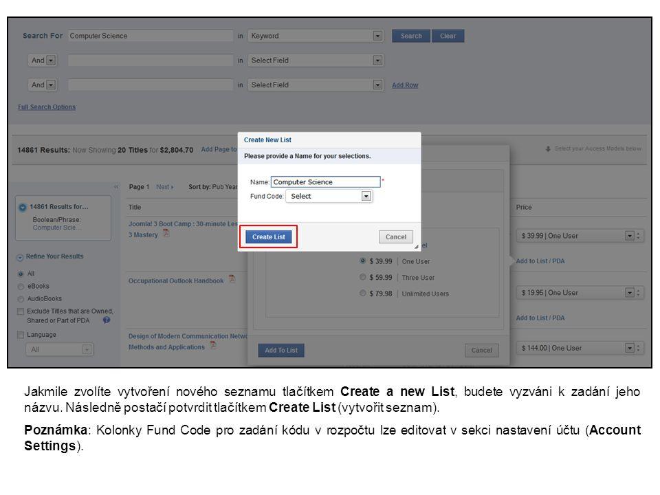 Jakmile zvolíte vytvoření nového seznamu tlačítkem Create a new List, budete vyzváni k zadání jeho názvu.