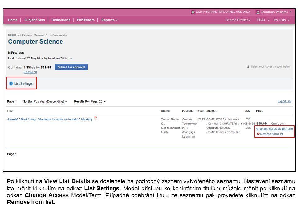 Po kliknutí na View List Details se dostanete na podrobný záznam vytvořeného seznamu.