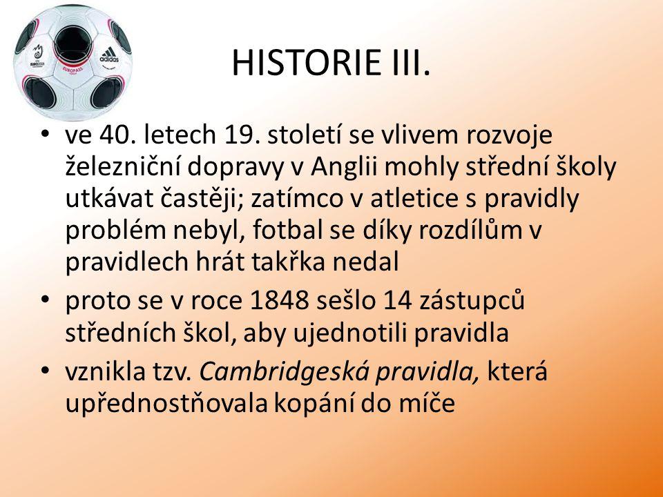 HISTORIE IV.tyto sjednocující tendence vyústily 26.