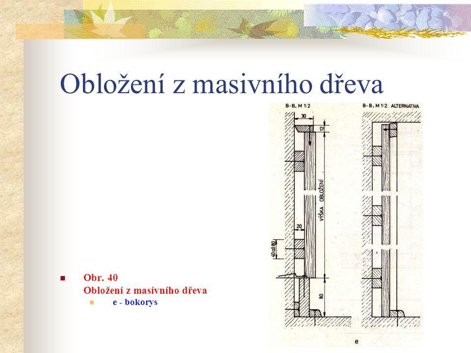 Obložení z masivního dřeva a - nárys b – spojení obložení na péro a drážku c – spojení obložení na polodrážku d – kout a roh 1 – obložení 2 – zátka BK