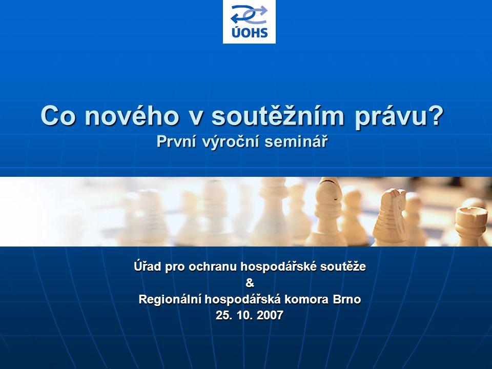 25.10.2007 Co nového v soutěžním právu.// Neruda 32 HN, 23.