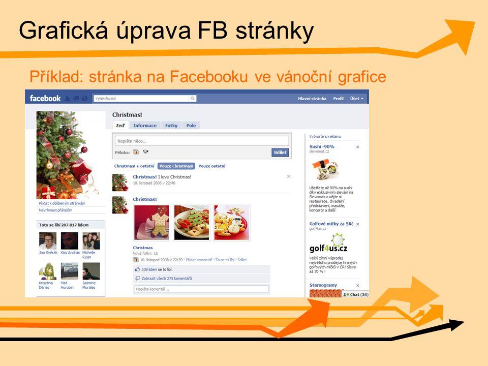 Grafická úprava FB stránky Příklad: stránka na Facebooku ve vánoční grafice