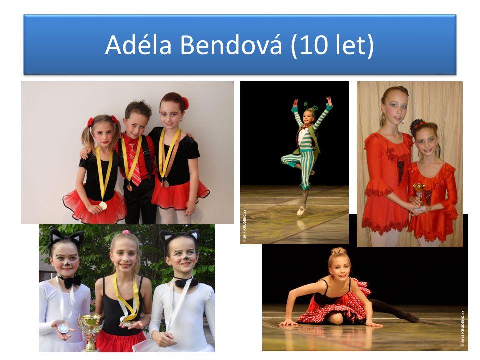 Adéla Bendová (10 let)