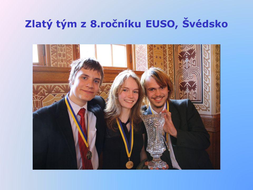 Zlatý tým z 8.ročníku EUSO, Švédsko