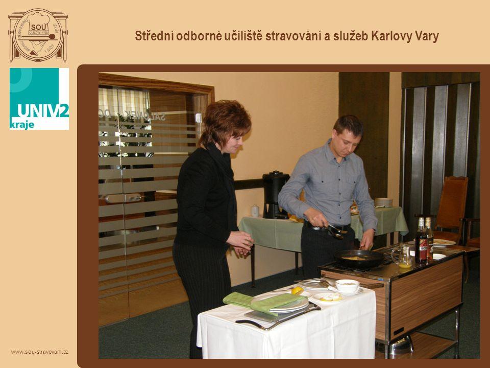 Střední odborné učiliště stravování a služeb Karlovy Vary www.sou-stravovani.cz