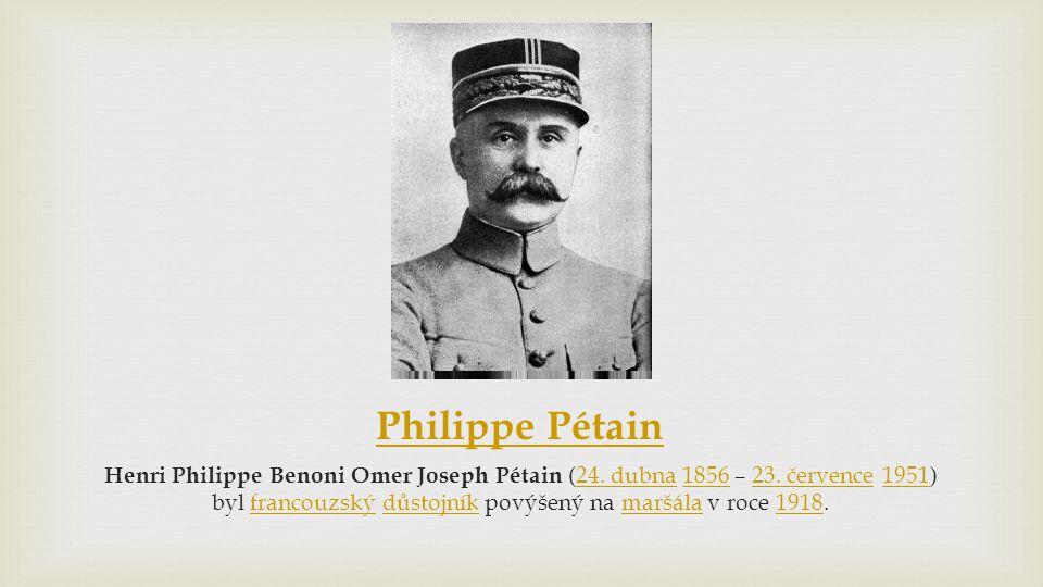 Philippe Pétain Henri Philippe Benoni Omer Joseph Pétain (24.