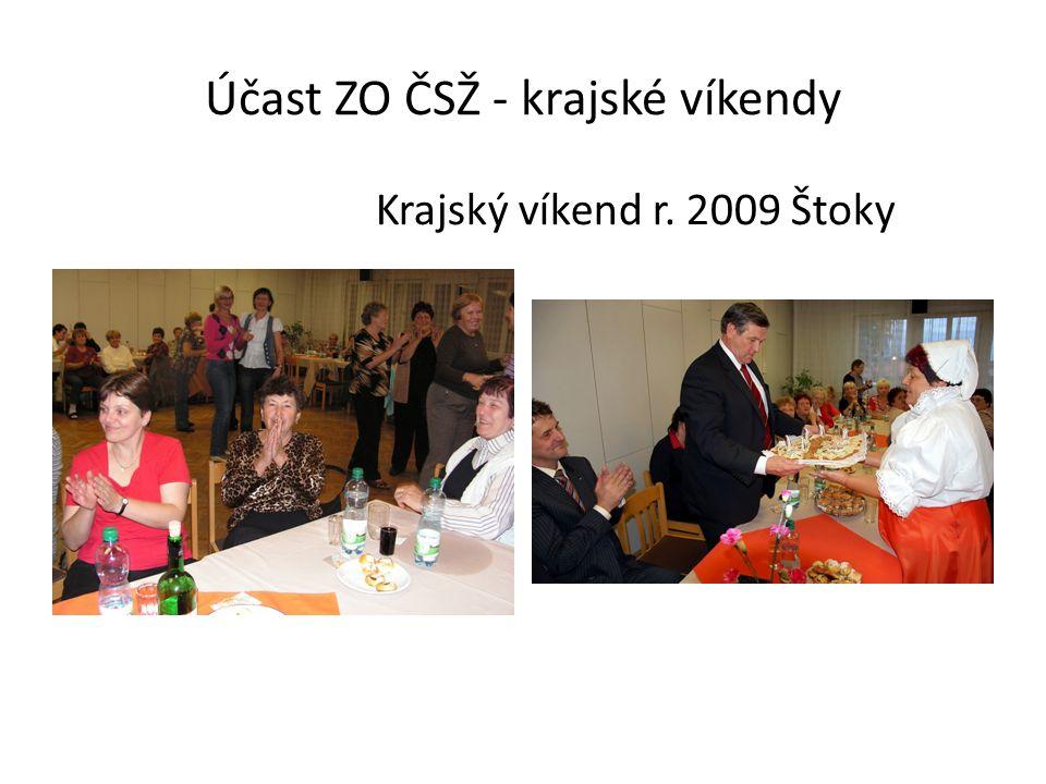 Účast ZO ČSŽ - krajské víkendy Krajský víkend r. 2009 Štoky