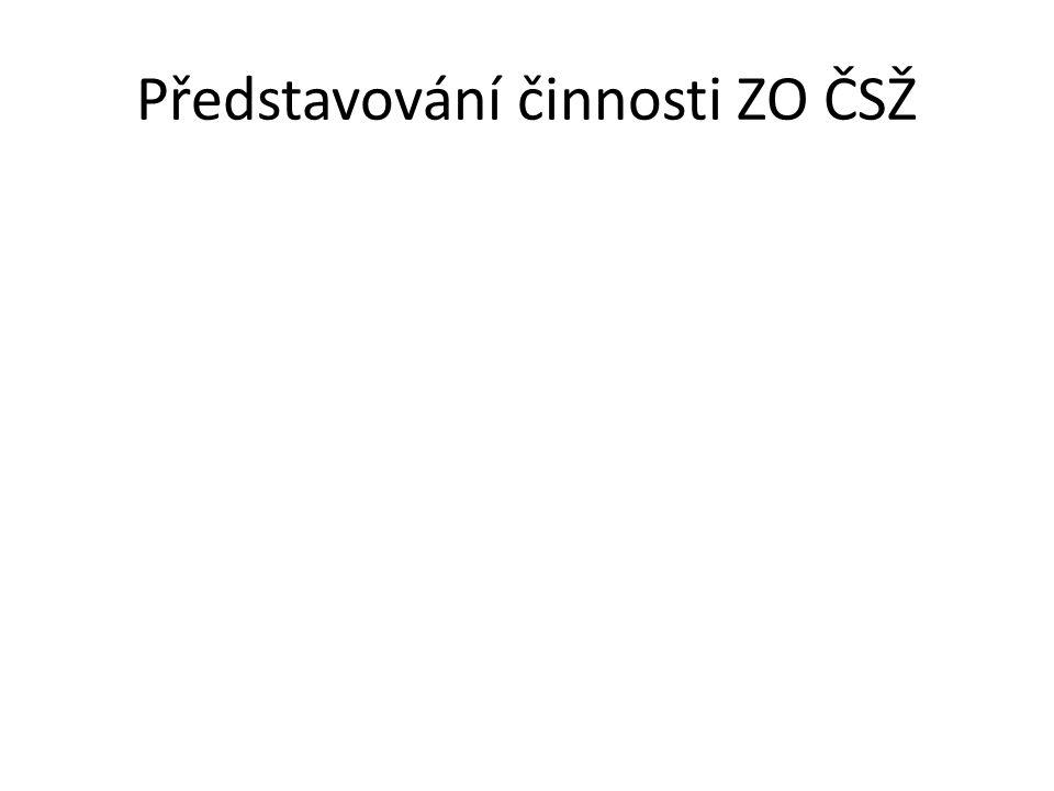 Představování činnosti ZO ČSŽ