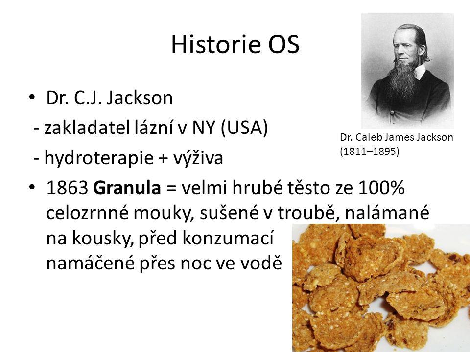 Historie OS Dr. C.J. Jackson - zakladatel lázní v NY (USA) - hydroterapie + výživa 1863 Granula = velmi hrubé těsto ze 100% celozrnné mouky, sušené v