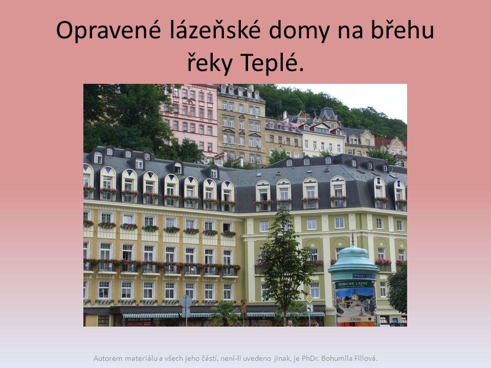 Opravené lázeňské domy na břehu řeky Teplé. Autorem materiálu a všech jeho částí, není-li uvedeno jinak, je PhDr. Bohumila Fillová.