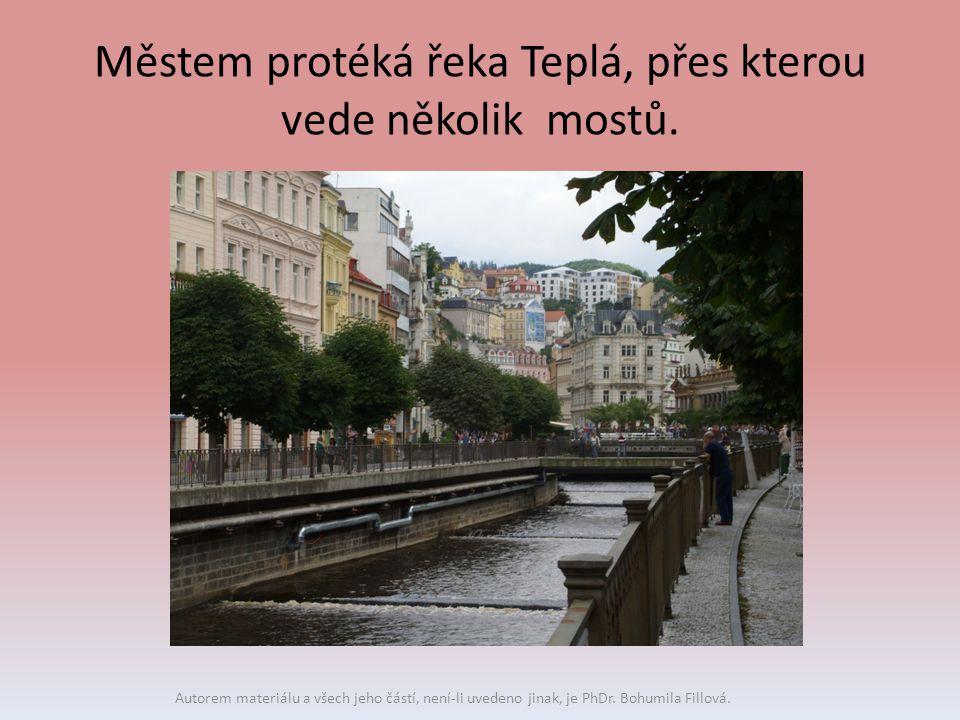Městem protéká řeka Teplá, přes kterou vede několik mostů. Autorem materiálu a všech jeho částí, není-li uvedeno jinak, je PhDr. Bohumila Fillová.