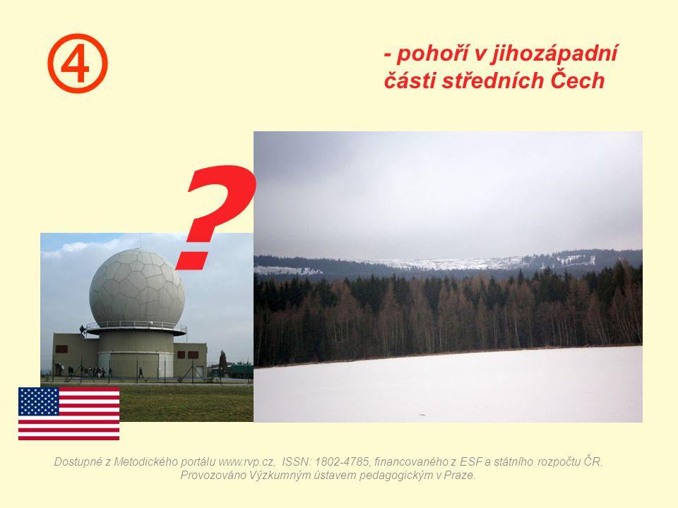  - pohoří v jihozápadní části středních Čech .