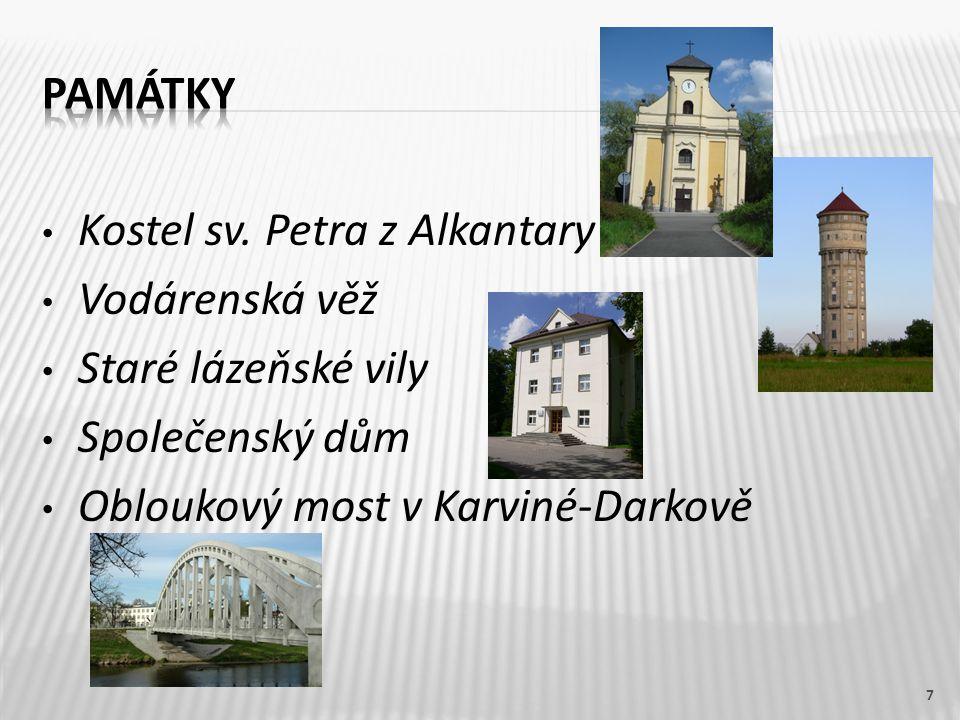 Kostel sv. Petra z Alkantary Vodárenská věž Staré lázeňské vily Společenský dům Obloukový most v Karviné-Darkově 7