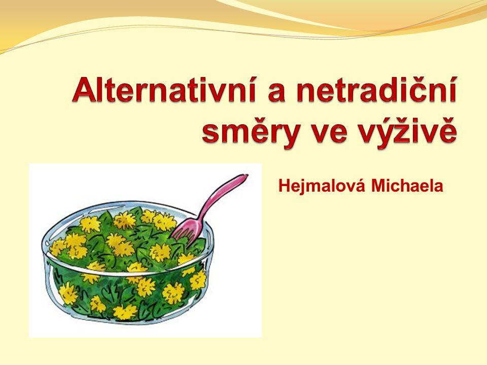 Definice jiný, zástupný, náhradní konvenční výživa nejednoznačná definice všechny dlouhodobě praktikované způsoby stravování, které se zásadním a podstatným způsobem liší od obvyklé stravy na daném území