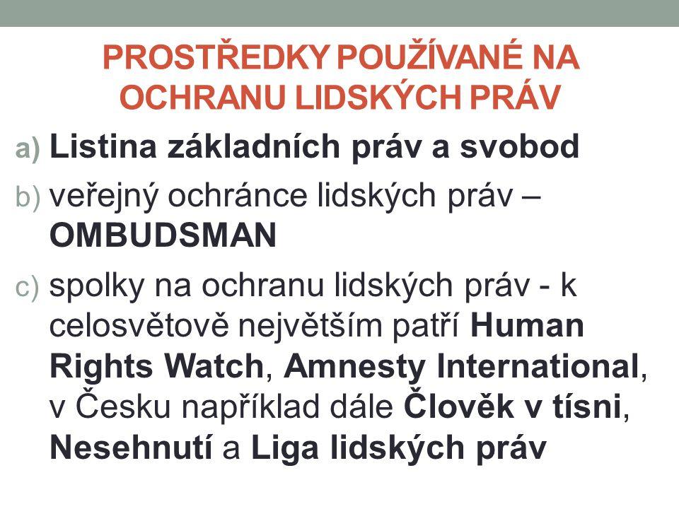 OMBUDSMAN veřejný ochránce práv v České republice působí k ochraně osob před jednáním úřadů a dalších institucí, pokud je v rozporu s právem, neodpovídá principům demokratického právního státu a dobré správy, jakož i před jejich nečinností, a tím přispívá k ochraně základních práv a svobod úřad sídlí v Brně působí od r.