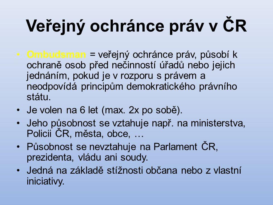 Veřejný ochránce práv v ČR Ombudsman = veřejný ochránce práv, působí k ochraně osob před nečinností úřadů nebo jejich jednáním, pokud je v rozporu s p