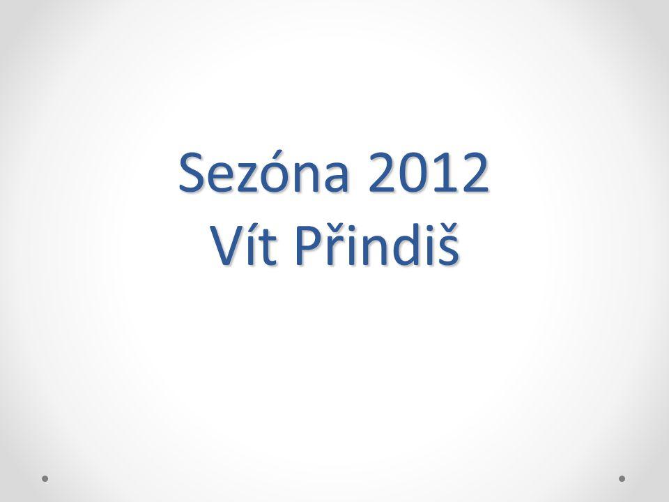 Sezóna 2012 Vít Přindiš