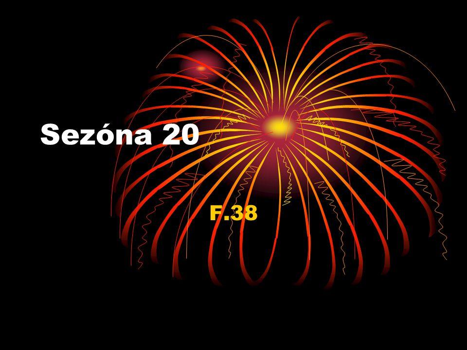 14. sezóna H.337 – 5. 15. sezóna H.337 – 4. 16. sezóna H.337 – 2. 17. sezóna G.113 – 11. 18. sezóna H.339 – 2. 19. sezóna G.113 – 2.