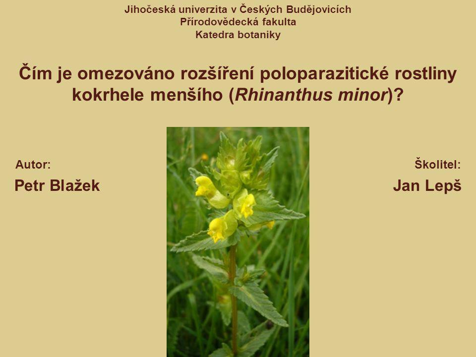 Čím je omezováno rozšíření poloparazitické rostliny kokrhele menšího (Rhinanthus minor).