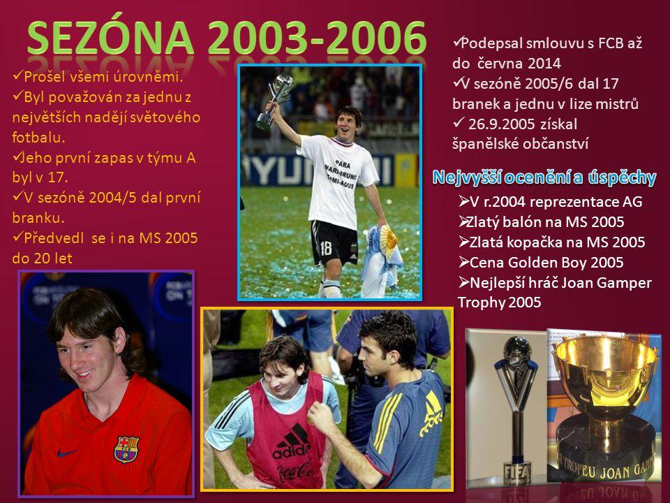 Podepsal smlouvu s FCB až do června 2014 V sezóně 2005/6 dal 17 branek a jednu v lize mistrů 26.9.2005 získal španělské občanství Prošel všemi úrovněm