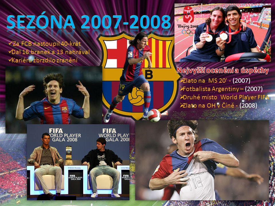 Za FCB nastoupil 40-krát Dal 16 branek a 13 nahrával Kariéru zbrzdilo zranění  Zlato na MS 20' - (2007)  Fotbalista Argentiny – (2007)  Druhé místo