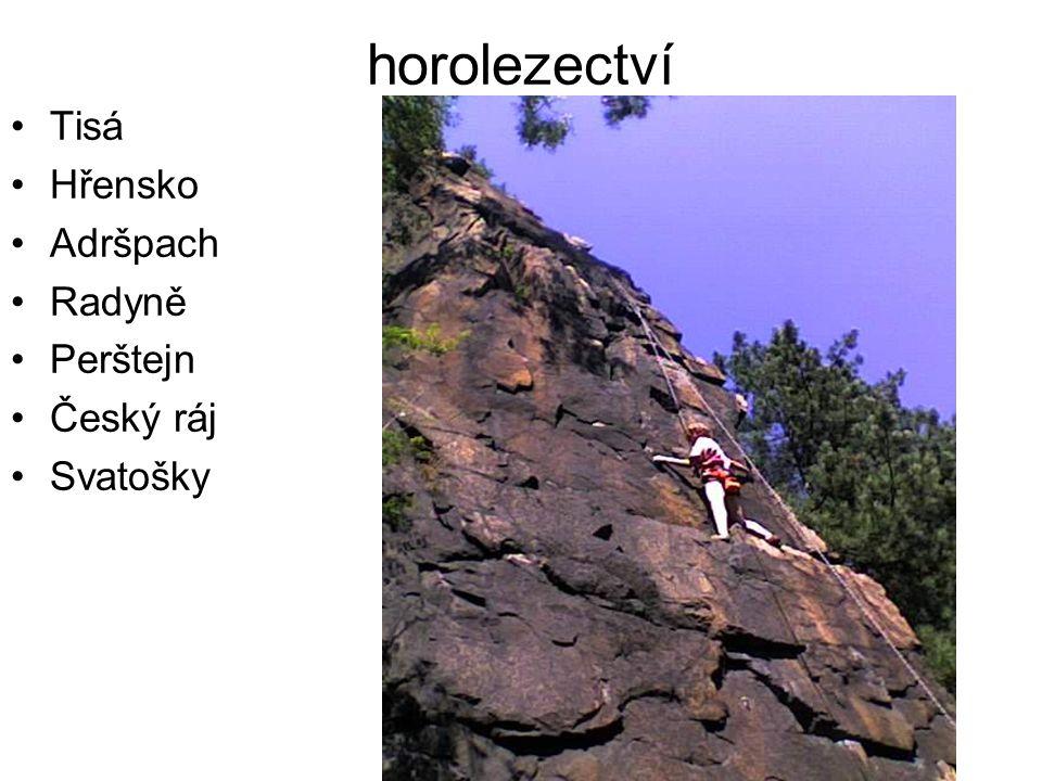 horolezectví Tisá Hřensko Adršpach Radyně Perštejn Český ráj Svatošky
