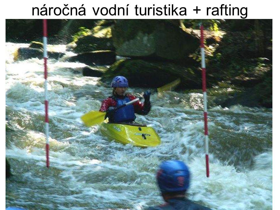 náročná vodní turistika + rafting
