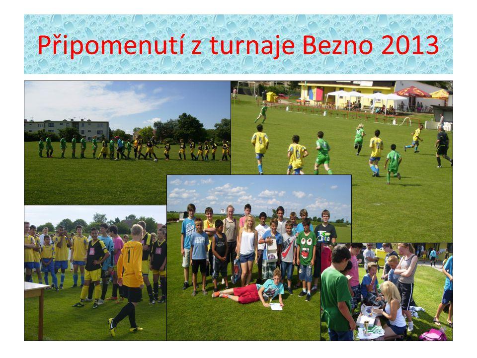 Připomenutí z turnaje Bezno 2013